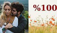 Sevgilinle Yüzde Kaç Ten Uyumunuz Olduğunu Söylüyoruz!