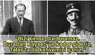 """BaşkumandanlıkMeydanMuharebesi Sırasında """"Talas'ta Kahve İçeriz"""" Diyen Yunan Komutanına Atatürk'ün Verdiği Muazzam Ayar"""