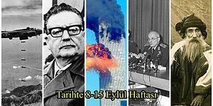 Bombalı Saldırılar, Darbe, İkiz Kuleler, Tarihte 9-15 Eylül Haftası ve Yaşanan Önemli Olaylar