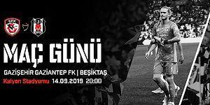 Beşiktaş, Ligin 4. Haftasında Gazişehir Gaziantep'in Konuğu Olacak