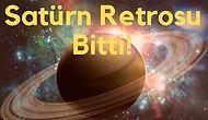 18 Eylül'de Satürn Retrosu Bitti! Burcunu Seç, Seni Neler Beklediğini Söyleyelim!