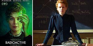 Bilim Uğruna Ölen Kadın Madam Curie'nin Sıra Dışı Hayat Öyküsü Beyaz Perdeye Taşınıyor: Radioactive