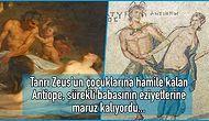 Çapkın Tanrı Zeus'un Uçkuru Yüzünden Perişan Olup Çekmediği Eziyet Kalmayan Antiope'nin Yürek Yakan Hikâyesi