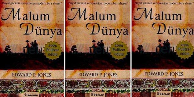 5. Malum Dünya-Edward P. Jones: 2004 Pulitzer Ödülü