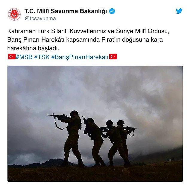 Milli Savunma Bakanlığı, Türk Silahlı Kuvvetleri'nin Fırat'ın doğusuna kara harekâtına başladığını duyurdu.