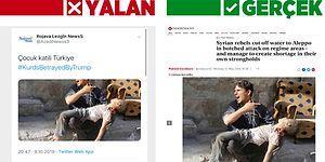 Barış Pınarı Harekâtı Sırasında Terör Örgütü Destekçilerinin Sosyal Medyada Yaydığı Manipülatif Fotoğraflar ve Gerçekleri