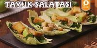 Sağlıklı Bir Öğün İle Yolumuza Devam Ediyoruz! Tavuk Salatası Nasıl Yapılır?