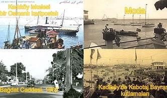 O Aşık Olduğunuz Kadıköy'ün Tarih Sahnesinden Eski Fotoğraflarını Görünce Daha da Bir Seveceksiniz!