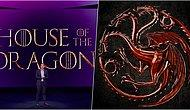 'Game of Thrones' Dünyasının Yeni Dizisi 'House Of The Dragon' ile Targaryen Hanedanlığına Gidiyoruz!