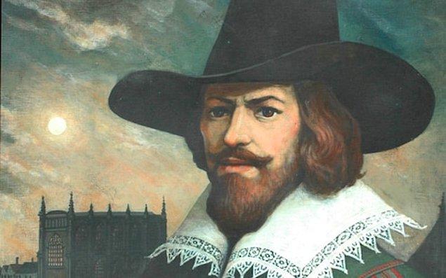 1605 - Guy Fawkes İngiltere'de Westminster Sarayı'nı havaya uçurmaya kalkıştı. Fawkes ve arkadaşları idam edildi. (Barut komplosu)