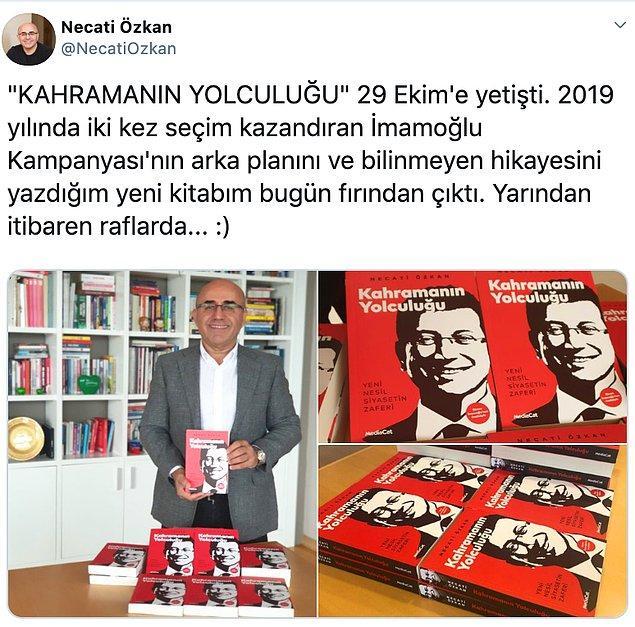 Necati Özkan, 'iki kez seçim kazandıran kampanyasının' bilinmeyenlerini anlattığı kitabını, 29 Ekim'de duymuştu.