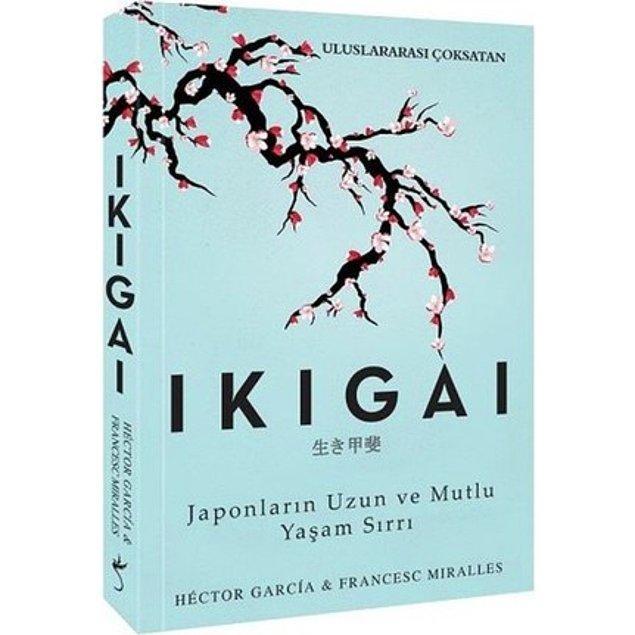 3. IKIGAI Japonların Uzun ve Mutlu Yaşam Sırrı - Francesc Miralles , Hector Garcia