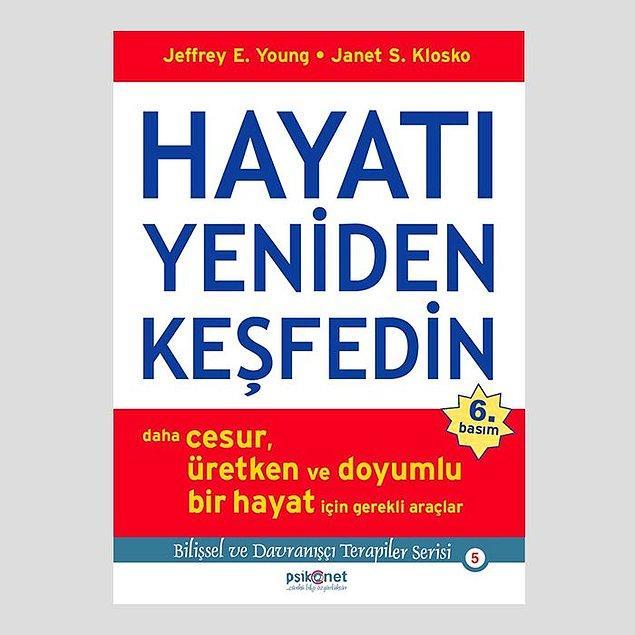 13. Hayatı Yeniden Keşfedin - Jeffrey E. Young , Janet S. Klosko