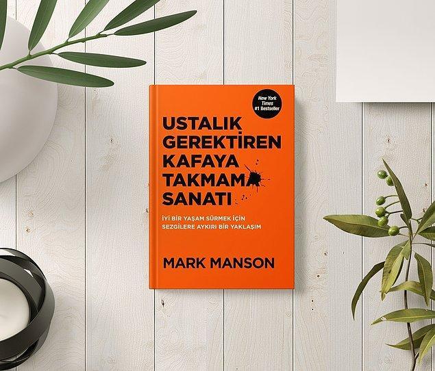 19. Ustalık Gerektiren Kafaya Takmama Sanatı - Mark Manson