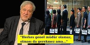 İlber Ortaylı'dan Türkiye'deki Çalışanların ''Mesleki Mızmızlıklarını'' Anlatan 16 Alıntı