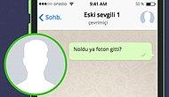 WhatsApp'ta Seni Engelleyen Kişinin Adını Söylüyoruz!