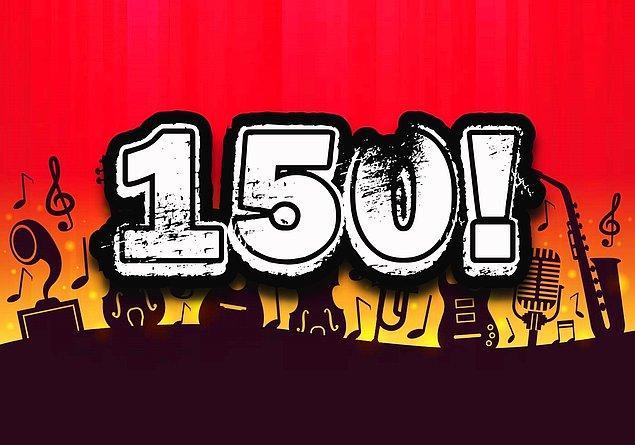 Müzik IQ'n 150 çıktı!
