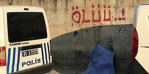 Adana'da 'Ölüü' Yazan Duvarın Dibinde Bir Kişinin Cesedi Bulundu