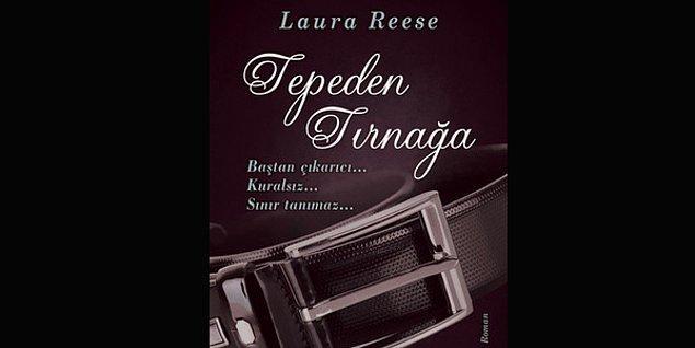 16. Tepeden Tırnağa - Laura Reese