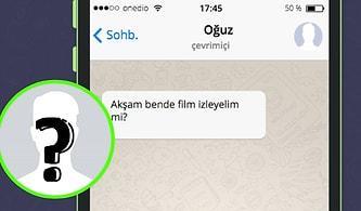 WhatsApp'ta Seni Tavlayacak Kişinin İsmini Söylüyoruz!