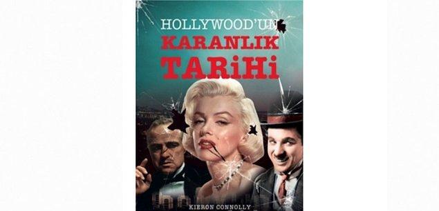 5. Hollywood'un Karanlık Tarihi - Kieron Connolly
