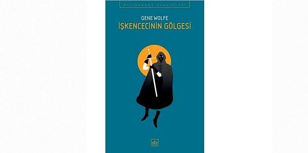 9. İşkencecinin Gölgesi -  Gene Wolfe