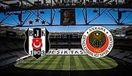 Beşiktaş - Gençlerbirliği Maçı Ne Zaman Saat Kaçta Oynanacak? Hangi Kanalda Yayınlanacak?