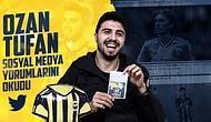 Fenerbahçe - Beşiktaş Derbisinin Ardından: Ozan Tufan Sosyal Medya Yorumlarını Okudu