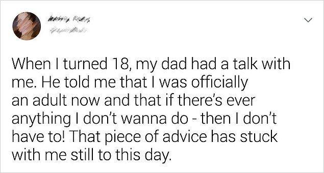 7. Babanız size kötü bir tavsiye vermez.