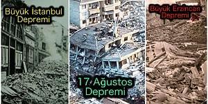 Türkiye'ye Adeta 'Küçük Kıyamet'i Yaşatan ve Geçmişten Günümüze Onlarca İnsanın Hayatına Mal Olan Depremler