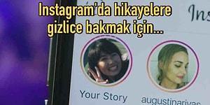 Instagram'da Hikayelere Gizli Modda Bakmanın Bilinmeyen Yolunu Anlatıyoruz!