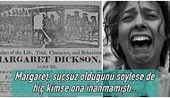 Suçsuz Yere İdam Edildikten Bir Süre Sonra Dirilerek Herkesin Dehşete Düşüren Margaret Dickson'ın Akla Zarar Hikayesi
