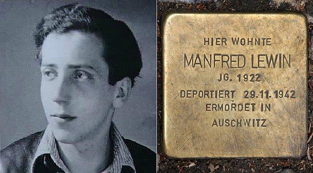 Manfred Lewin eşcinsel bir Yahudi'ydi. Berlin'de yaşıyordu. 1942'de ebeveynleriyle birlikte sürgüne mahkum edildi.
