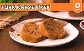 Kahvesiz Yapamayanlara Nefis Bir Tarif: Türk Kahveli Kek! Türk Kahveli Kek Nasıl Yapılır?