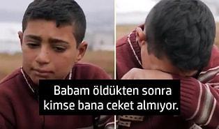 'Ceketin Nerede?' Sorusuna 'Babam Öldükten Sonra Kimse Bana Ceket Almıyor' Şeklinde Cevap Vererek Yürekleri Dağlayan Çocuk!