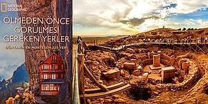 National Geographic'in Seçtiği Ölmeden Önce Mutlaka Görülmesi Gereken Türkiye'deki 6 Muhteşem Yer