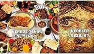 Hele Hele Hele Antepli! Gaziantep'e Gidenlerin Mutlaka Yapması Gereken 20 Şey