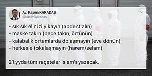 Koronavirüsten Korunmak İçin İslam'la Alakasız Bağlantılar Kuran Avukata Armağan Çağlayan'ın Cevabı ve Tepkiler