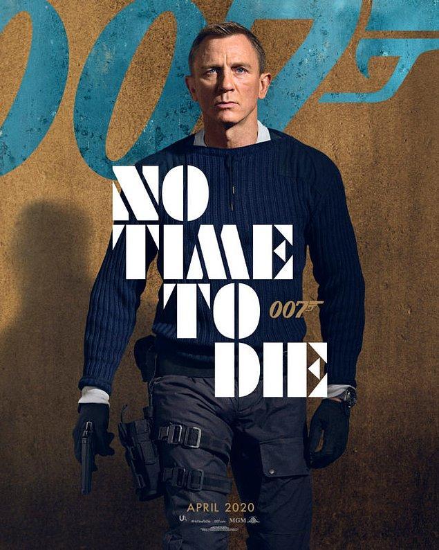 6. Bond 25 - Ölmek İçin Zaman Yok (No Time To Die)