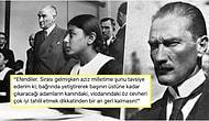Ulu Önderimiz Mustafa Kemal Atatürk'ün Çok Sevdikleri Bir Sözünü Paylaşırken Hepimize İlham Veren 21 Takipçimiz