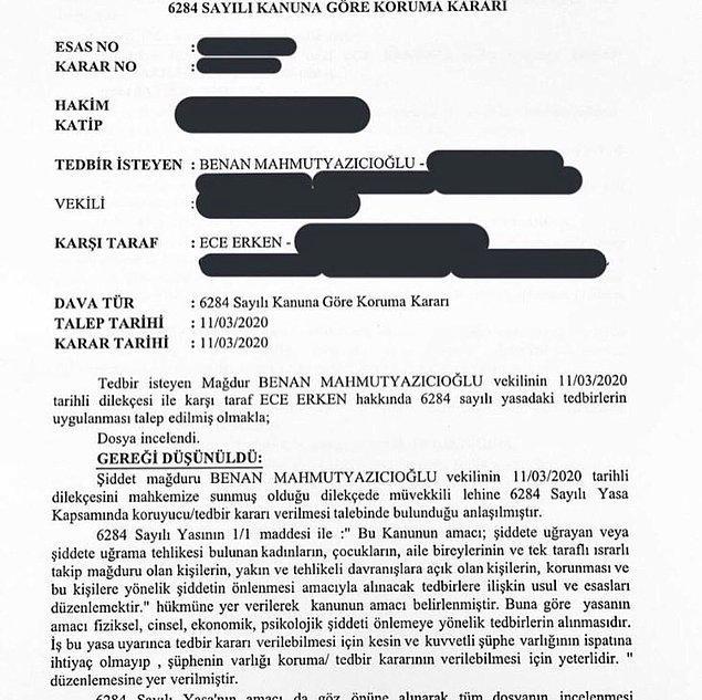 Bu korkunç görüntülerden ve olaydan sonra Benan Mahmutyazıcıoğlu, Ece Erken'den şiddet, tehdit ve hakaret gördüğünü söyleyip mahkemeden korunma kararı aldırmış.