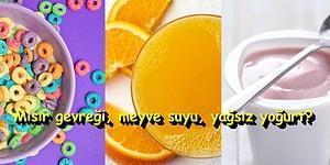 Sağlıklı Bir Vücuda Sahip Olmak İsteyenlerin Sabah 10'dan Önce Tüketmemesi Gereken Yiyecekler