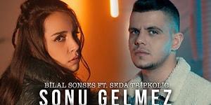 Bilal Sonses & Seda Tripkolic - Sonu Gelmez Şarkı Sözleri