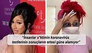 Rap Kraliçesi Cardi B Sosyal Medyadan Koronavirüs Testi Yaptırıp Halka Duyuran Ünlülere Yargı Dağıttı!