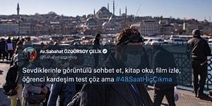 Sosyal Medyada Başlayan #48SaatHiçÇıkma Kampanyası Kısa Sürede Büyüdü