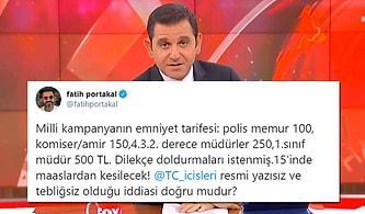 Fatih Portakal'dan 'Polis Maaşlarından Bağış Kesintisi Olacak' İddiası