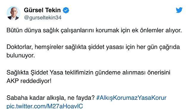 """CHP İstanbul Milletvekili Gürsel Tekin'de """"Sabaha kadar alkışla, ne fayda?"""" sözleriyle eleştirdi"""