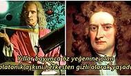 Zamanın Resmini Çizen Fizikçi Isaac Newton'la İlgili Olarak Birçoğunuzun İlk Defa Duyarak Şaşıracağı Bilgiler