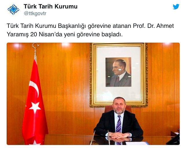 Türk Tarih Kurumu Twitter hesabından yeni başkan Yaramış'ın 20 Nisan'da göreve başladığını duyurdu 👇