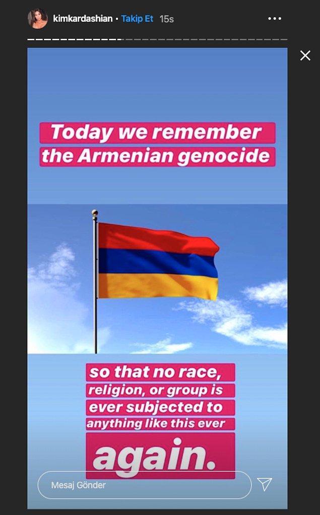 """""""Bugün Ermeni Soykırımı'nı anıyoruz ki hiçbir ırk, din ya da grup bir daha böyle bir şeye maruz kalmasın diye."""""""